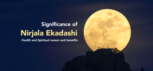 Significance of Nirjala Ekadashi - Health and Spiritual reason and benefits