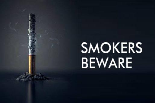 Smokers Beware